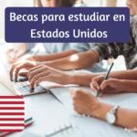 Mejores Becas para Estudiar Inglés en Estados Unidos