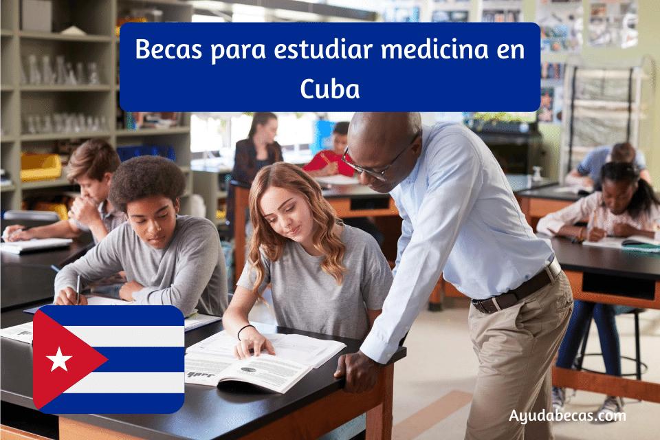 Becas para estudiar medicina en Cuba